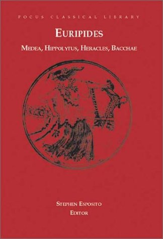 Euripides: Four Plays: Medea/Hippolytus/Heracles/Bacchae 9781585100484