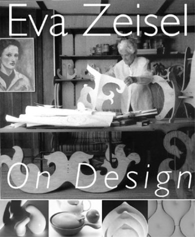 Eva Zeisel on Design: The Magic Language of Things 9781585674077