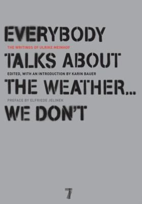 Everybody Talks about the Weather... We Don't 9781583228319