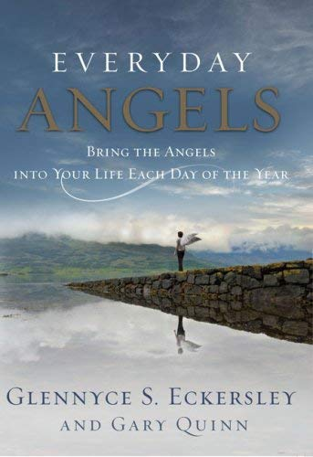 Everyday Angels: Bring the Angels Into Your Life Each Day of the Year 9781585427031
