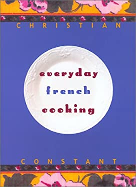 Everyday French Cooking 9781584791188