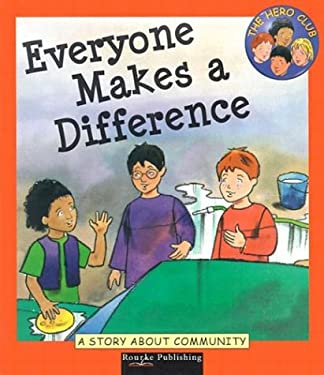 Everyone Makes a Difference: A Story about Community 9781589527331
