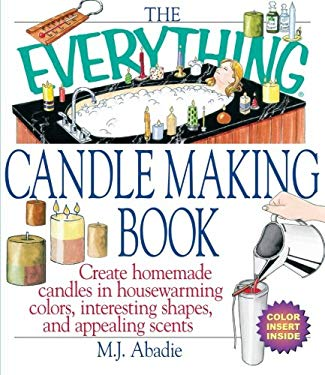 Everything Candlemaking Book 9781580626231