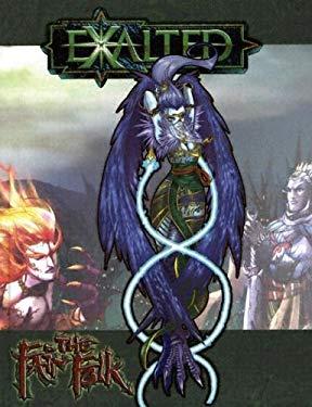 Exalted: The Fair Folk 9781588466785