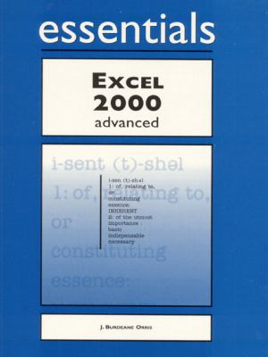 Excel 2000 Essentials Advanced 9781580763035