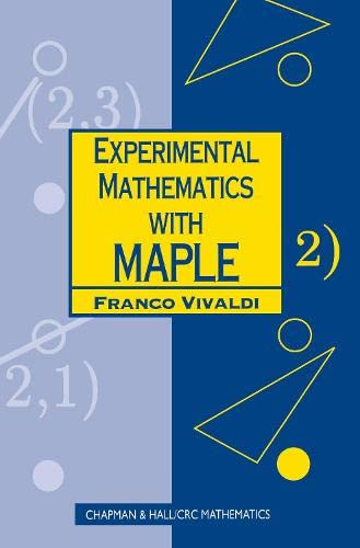 Experimental Mathematics with Maple 9781584882336