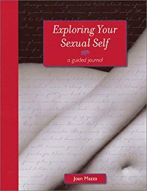 Exploring Your Sexual Self 9781582970554