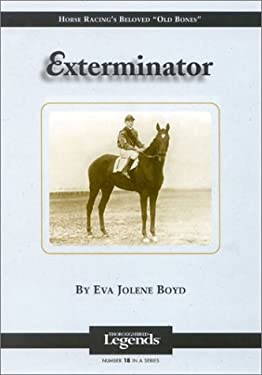 Exterminator: Thoroughbred Legends 9781581500875