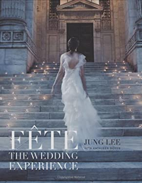 FETE: The Wedding Experience 9781584796282
