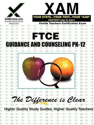 FTCE Guidance and Counseling Pk-12 9781581979169