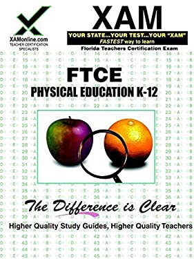 FTCE Physical Education K-12: teacher certification exam 9781581979206