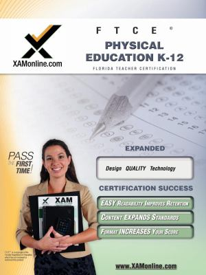 FTCE Physical Education K-12 teacher certification exam 9781581976168