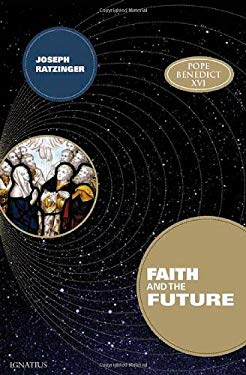 Faith and the Future 9781586172190