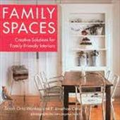 Family Spaces: Creative Solutions for Family-Friendly Interiors 7196366