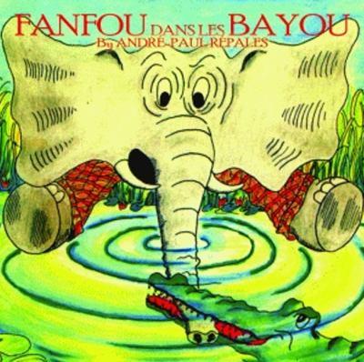 Fanfou Dans les Bayous 9781589807402