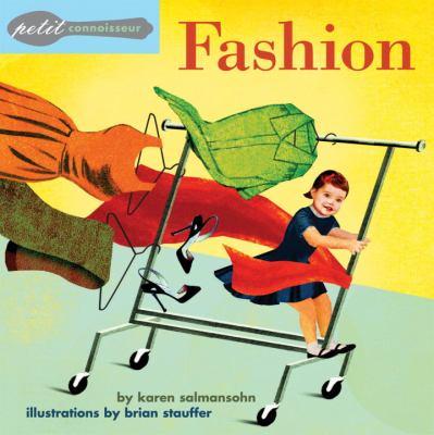 Petit Connoisseur: Fashion 9781582461052