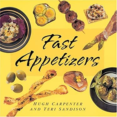 Fast Appetizers 9781580080491