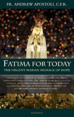 Fatima for Today: The Urgent Marian Message of Hope 9781586174910