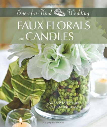 Faux Florals and Candles 9781589233928