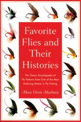 Favorite Flies and Their Histories 9781585743155
