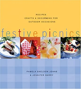 Festive Picnics: Recipes, Crafts & Decorations for Outdoor Occasions 9781580085601