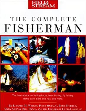 Field & Stream the Complete Fisherman 9781585743148