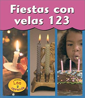 Fiesta Con Velas 123 = Candle Time 123 9781588108340
