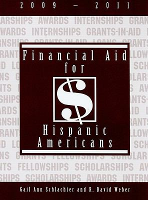 Financial Aid for Hispanic Americans 2009-2011 9781588411792
