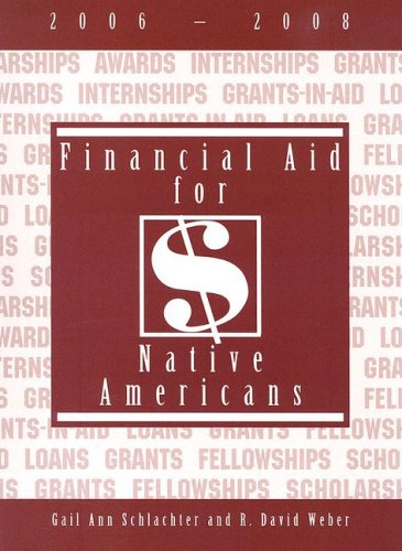 Financial Aid for Native Americans 9781588411365