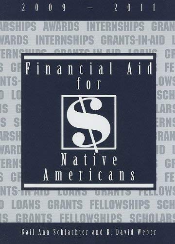 Financial Aid for Native Americans 9781588411808