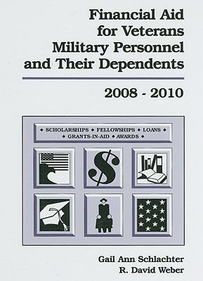 Financial Aid for Veterans, Military Personnel and Their Dependents 9781588411822