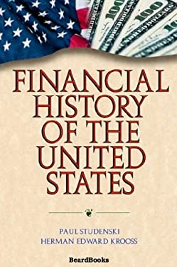 Financial History of the United States Financial History of the United States 9781587981753