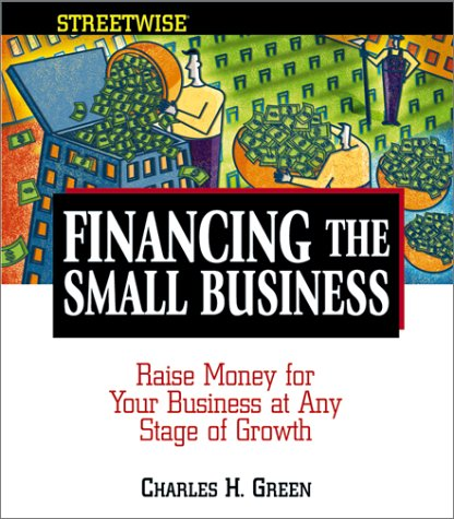 Financing the Small Business 9781580627658