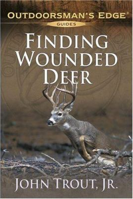 Finding Wounded Deer 9781580111904