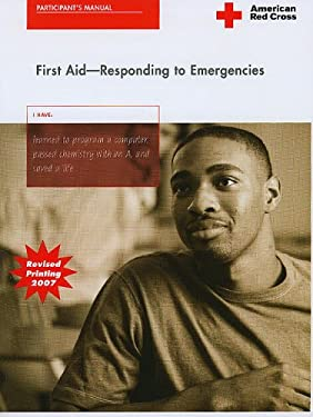 First Aid: Responding to Emergencies 9781584804000