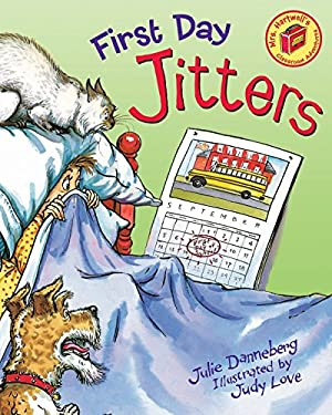 First Day Jitters - Danneberg, Julie