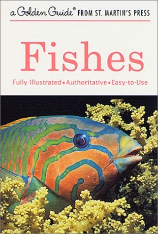 Fishes: A Guide to Fresh- And Salt-Water Species 9781582381404