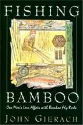 Fishing Bamboo 9781585742332