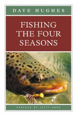 Fishing the Four Seasons 9781585742349