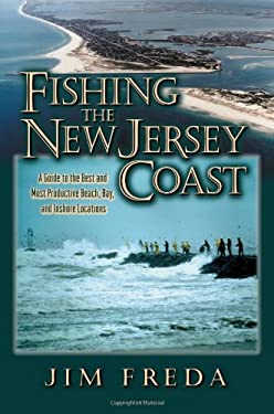 Fishing the New Jersey Coast 9781580800921
