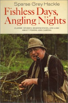 Fishless Days, Angling Nights 9781585743605