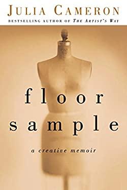 Floor Sample: A Creative Memoir 9781585425570