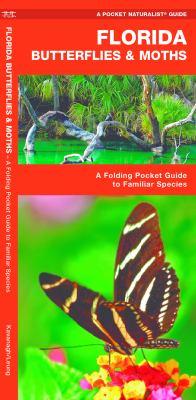 Florida Butterflies & Moths: An Introduction to Familiar Species 9781583553442