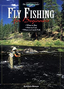 Fly Fishing for Beginners 9781589230675