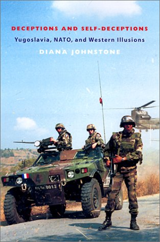 Fool's Crusade: Yugoslavia, NATO, and Western Delusions