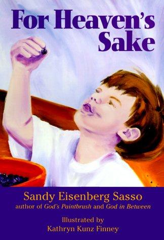 For Heaven's Sake 9781580230544