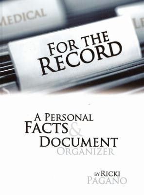 For the Record: A Personal Facts & Document Organizer 9781589850583