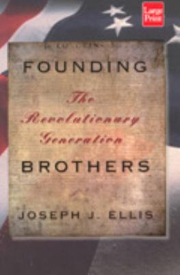 Founding Brothers 9781587240065