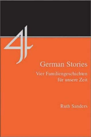 Four German Stories: Vier Familiengeschichten Fur Unsere Zeit 9781585100255