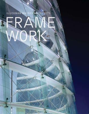 Framework: Gluckman Mayner Architects 9781580932257